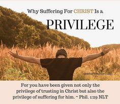 Why Suffering for Christ Is a Privilege
