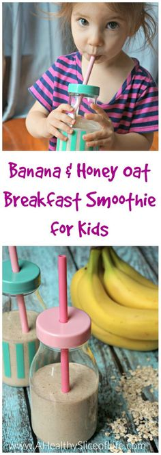 Banana and Honey Oat Breakfast Smoothie recipe for kids. This power-packed oatmeal smoothie delivers all the healthy energy of a bowl of oatmeal in a delicious smoothie form that means faster consumption and less clean up- perfect for kids!