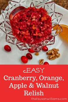 Easy Cranberry Orange Apple Walnut Relish is the easiest, quickest recipe you'll make for Thanksgiving or Christmas, but it's so delicious that it will become a family tradition. Cranberry Orange Relish, Cranberry Salad, Cranberry Recipes, Orange Recipes, Healthy Thanksgiving Recipes, Holiday Recipes, Healthy Recipes, Salad Recipes, Cranberry Relish Recipes Thanksgiving