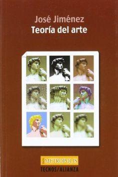 Teoría del arte / José Jiménez  http://fama.us.es/record=b2405374~S5*spi