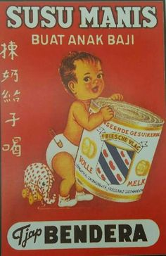 Vintage Indonesia ad for evaporated milk / Iklan Susu Bendera. - Gerard Berendse saved to Indonesia / Netherlands / 170323 Vintage Advertising Posters, Old Advertisements, Vintage Posters, Vintage Labels, Vintage Ads, Vintage Designs, Old Posters, Illustrations And Posters, Indonesian Art