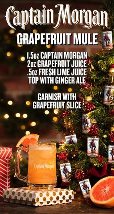DIY this holiday season and mix up a light-bodied recipe perfect for the occasion. In a glass filled with ice, combine 1.5 oz Captain Morgan Original Spiced Rum, 0.5 oz lime juice, and 2 oz grapefruit juice. Top with ginger ale, garnish with grapefruit slice, and party with a Grapefruit Mule all holiday season. Decorate your tree with Captain, not candy canes.