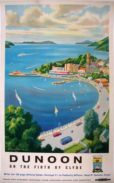 Dunoon on the Firth of Clyde. Poster by Lance Cottermole, prolific English artist