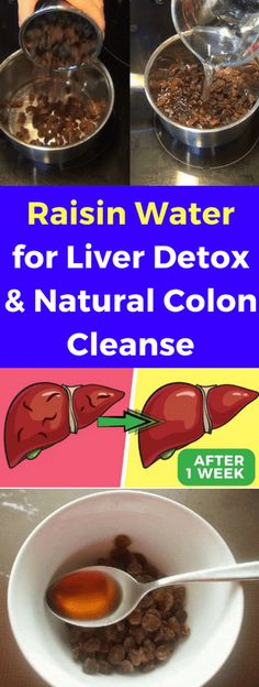 Raisin Water For Liver Detox & Natural Colon Cleanse!!! - All What You Need Is Here