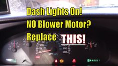 Dash Lights On and NO Blower Motor? Replace THIS!