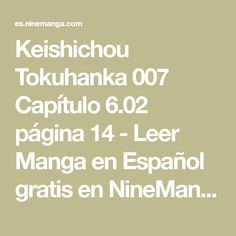 Keishichou Tokuhanka 007 Capítulo 6.02 página 14 - Leer Manga en Español gratis en NineManga.com