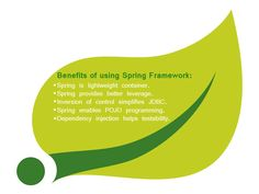 The Spring Framework is the open source application framework for the Java platform. It enables you to enjoy the key benefits of J2EE, while minimizing the complexity encountered by application code.