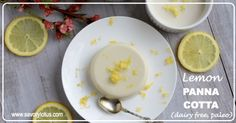 Lemon-Panna-Cotta-dairy-free-paleo-savorylotus.com_.001