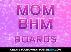 Mom      bhm  boards