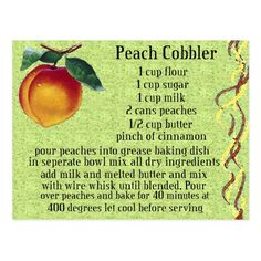 Shop peach cobbler postcard created by Personalize it with photos & text or purchase as is! Old Recipes, Vintage Recipes, Cooking Recipes, Retro Recipes, Fast Recipes, Grandma's Recipes, Cooking Corn, Crab Recipes, Gourmet