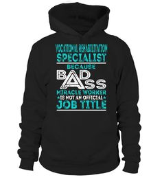 """# Vocational Rehabilitation Specialist .    Vocational Rehabilitation Specialist Because Badass Miracle Worker Special Offer, not available anywhere else!Available in a variety of styles and colorsBuy yours now before it is too late! Secured payment via Visa / Mastercard / Amex / PayPal / iDeal How to place an order  Choose the model from the drop-down menu Click on """"Buy it now"""" Choose the size and the quantity Add your delivery address and bank details And that's it!"""