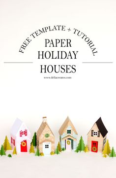Paper Holiday Houses