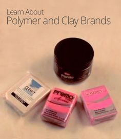 Exploring Polymer and Clay Brands