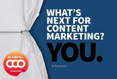 What's Next for Content Marketing? You. #content #contenu #contentMarketing