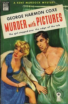 """George Harmon Coxe """"Murder with Pictures"""" Dell #441, 1950; bought 10/17/15"""