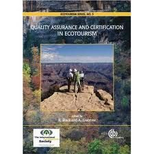 Quality assurance and certification in ecotourism [Recurso electrónico] / edited by Rosemary Black And Alice Crabtree