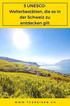 5 UNESCO-Welterbestätten in der Schweiz absolut sehenswert. In der Schweiz gibt es 12 UNESCO-Welterbestätten. Die Schweiz ist reich an einzigartigen Stätten, dies ist die Gelegenheit, diese durch ihre schönen Landschaften und schönen Städte zu entdecken. #tcsreisen #reiseblog #schweiz #unesco #reisen Switzerland, Travel Advice, Places To Travel, Landscape, World, Travel