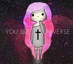 you are universe
