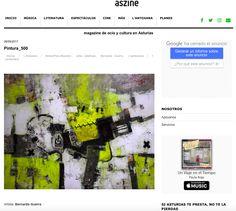 Colaboración con Aszine.com Publicación de la obra Pintura_500 Magazine de ocio y cultura