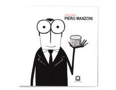Piero Manzoni - Fausto  Gilberti
