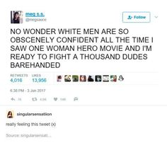 So true tho lol I just saw Wonder Woman and I'm so ready<<< if that's how you felt watching Wonder Woman you gotta watch Captain Marvel Dc Memes, Funny Memes, Hilarious, Fun Funny, Videos Funny, Funny Quotes, Patriarchy, Faith In Humanity, Equality