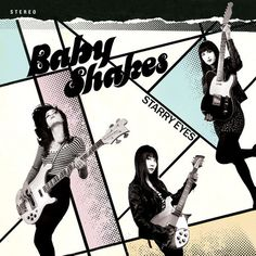 "Baby Shakes, ""Starry Eyes"" (2015)"