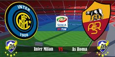 Inter Milan Vs Roma (Serie A): Live stream, TV channels, Head to head, Prediction, Lineups, Preview, Watch online - http://www.tsmplug.com/football/inter-milan-vs-roma-serie-a/