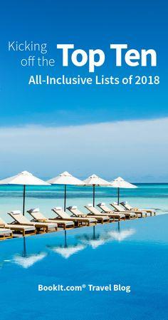 2018 All-Inclusive Top Ten Resorts List!