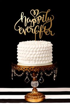 Happily Ever After Script Cake Topper
