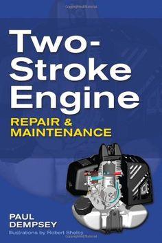 Fix Lawn Mower 779545016731492949 - Two-Stroke Engine Repair and Maintenance (eBook) Source by VitalSourceBookshelf Chainsaw Repair, Lawn Mower Repair, Lawn Equipment, Garden Equipment, Engine Repair, Car Repair, Vehicle Repair, Engine Swap, Construction Tools