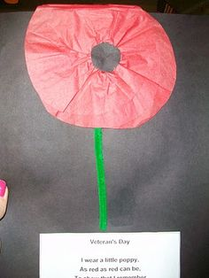 The kids cut 2 red tissue paper (or 1 red construction paper) circles, make a black center with paper, add a stem and slap on the poem! I wear a poppy, As red as red can be. To show that I remember, Those who fought for me. Classroom Crafts, Preschool Crafts, Crafts For Kids, Classroom Ideas, Preschool Lessons, Preschool Ideas, Veterans Day Activities, Holiday Activities, Children Activities