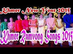 Khmer Ramvong Song 2015 | Best collections Khmer Songs | Happy Khmer New...