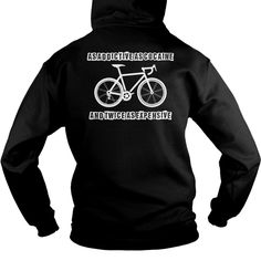 As addictive as cocaine  Cycling  1016, Order HERE ==> https://www.sunfrog.com/LifeStyle/As-addictive-as-cocaine--Cycling--1016-244429805-Hoodie-Black.html?41088