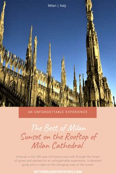 Immerse in the 700 year old history and walk through the forest of spires and statues on the rooftop of Milan Cathedral for an unforgettable experience. A detailed guide including a video of the changing hues of the sunset via World Travel Guide, Europe Travel Tips, Italy Travel, Travel Destinations, Cool Places To Visit, Places To Travel, Milan Cathedral, Germany And Italy, Take The Stairs