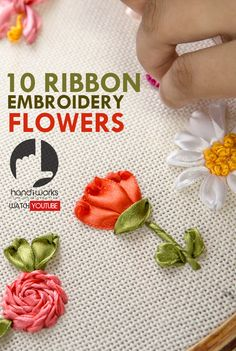 10 Beautiful Ribbon Embroidery Flowers with HandiWorks.- 10 Beautiful Ribbon Embroidery Flowers with HandiWorks. Watch the tutorials on Y… 10 Beautiful Ribbon Embroidery Flowers with HandiWorks…. Embroidery Designs, Embroidery Stitches Tutorial, Embroidery Flowers Pattern, Simple Embroidery, Embroidery Patterns Free, Silk Ribbon Embroidery, Embroidery For Beginners, Embroidery Kits, Embroidery Techniques