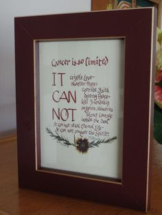 Very popular Cancer Survivor's Poem in a burgundy Shaker frame, encourage, empathy, motivate, faith design, calligraphy, pressed flower art