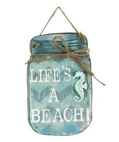 Look at this #zulilyfind! 'Life's a Beach' Mason Jar Wall Sign #zulilyfinds Beach Mason Jars, Mason Jar Crafts, Diy Hanging Shelves, Diy Wall Shelves, Galaxy Bath Bombs, Chalk Paint Mason Jars, Mason Jar Flowers, Beach Signs, Wood Cutouts