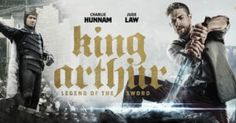 King Arthur Legend of the Sword: My Movie Review