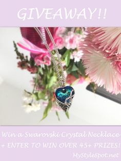 GIVEAWAY: Win a Swarovski Crystal Necklace + Over 45 OTHER PRIZES - MyStyleSpot