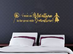 I want an Adventure in the great wide Somewhere - Beauty and the Beast, Belle Inspired Quote, Disney Pixar Wall Vinyl Decal, Home Decor