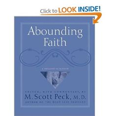Abounding Faith : A Treasury Of Wisdom: M. Scott Peck, Ariel Books: 9780740733345: Amazon.com: Books