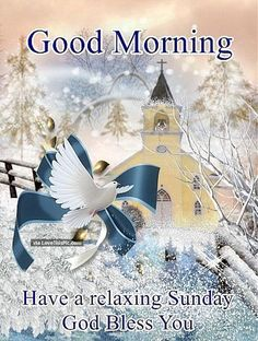 Good morning have a relaxing sunday good morning sunday sunday quotes good morning quotes happy sunday sunday blessings religious sunday quotes sunday quote Good Morning Winter, Good Morning Christmas, Good Morning My Friend, Good Morning Funny, Good Morning Images, Good Morning Quotes, Night Quotes, Blessed Sunday Morning, Sunday Wishes