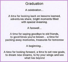 High School Graduation Quotes From Parents. QuotesGram - High School Graduation Quotes From Parents. QuotesGram High School Graduation Quotes From Parents. Graduation Quotes From Parents, High School Graduation Quotes, Graduation Poems, High School Quotes, 5th Grade Graduation, Graduation Scrapbook, Graduation Celebration, College Graduation, Graduation Food