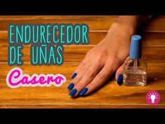 Endurecedor de Uñas Casero - en 5 Minutos - Fortalece tus uñas - Mini Tip #60 - YouTube