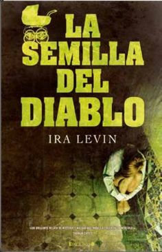 La semilla del diablo de Ira Levin