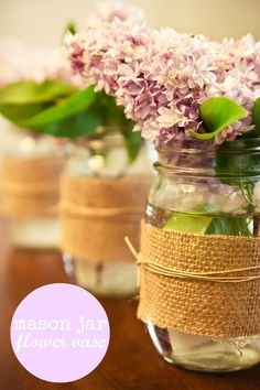 http://www.budgetbridesguide.com/burlap-covered-mason-jar-centerpieces