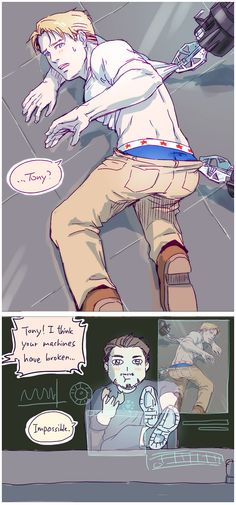 """Me : """"WOW TONY. JUST WOW. I HAVE NO WORDS FOR YOU TONY."""" Tony : """"I regret nothing..."""" Steve : """"Someone help me..."""""""