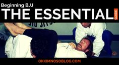 The Essential Guide for BJJ Beginners
