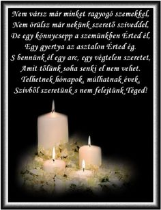In Loving Memory, Holidays And Events, Grief, Pillar Candles, Memories, Advent, Wisdom, Google, Quotes