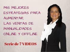 Estrategias para vender productos y/o manualidades Online y Offline Vide...